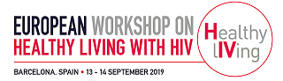 European Workshop on Healthy Living with HIV, Barcelona, Spain, 13-14 September 2019